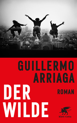 Der Wilde von Arriaga,  Guillermo, Strobel,  Matthias