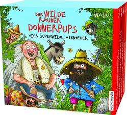 Der wilde Räuber Donnerpups – Vier superwilde Abenteuer von Walko, Walko,  Walko