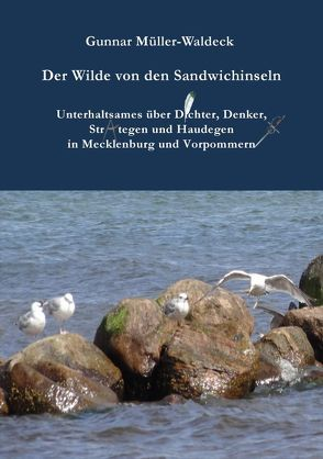 Der Wilde von den Sandwichinseln von Müller-Waldeck,  Gunnar
