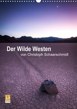 Der Wilde Westen (Wandkalender 2021 DIN A3 hoch) von Schaarschmidt,  Christoph