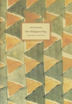 Der Wildgänse Flug von Dauthendey,  Max, Fleischmann,  Uta, Heesen,  Wim