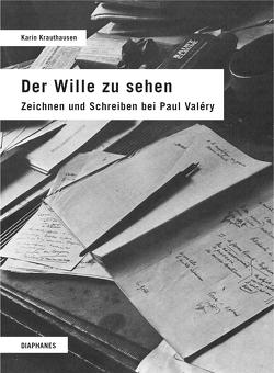 Der Wille zu sehen von Krauthausen,  Karin