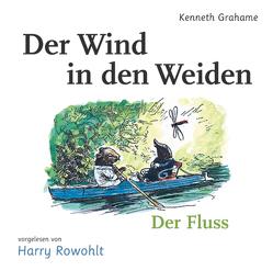 Der Wind in den Weiden von Grahame,  Kenneth