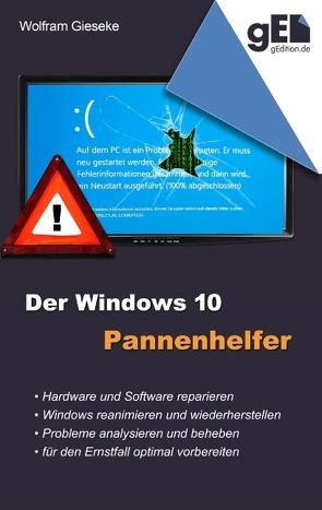 Der Windows 10 Pannenhelfer von Gieseke,  Wolfram