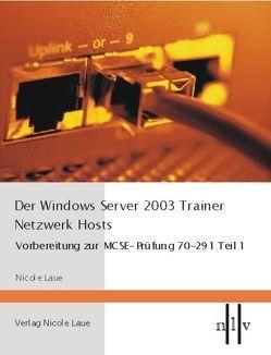 Der Windows Server 2003 Trainer- Netzwerk Hosts von Laue,  Nicole