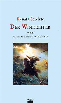 Der Windreiter von Hell,  Cornelius, Serelyte,  Renata
