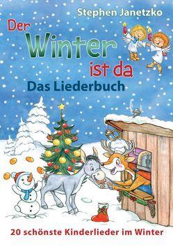 Der Winter ist da – 20 schönste Kinderlieder im Winter von Janetzko,  Stephen