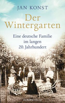Der Wintergarten von Konst,  Jan, Müller-Haas,  Marlene