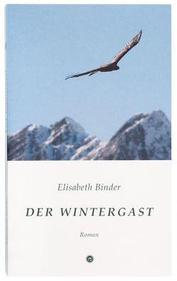 Der Wintergast von Binder,  Elisabeth