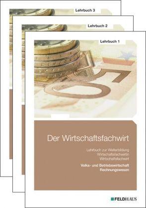 Der Wirtschaftsfachwirt / Der Wirtschaftsfachwirt – Gesamtausgabe von Schmidt,  Elke H