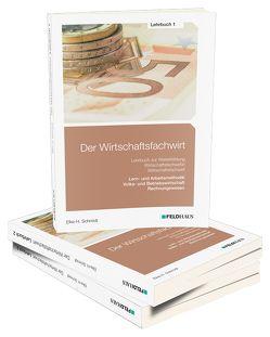 Der Wirtschaftsfachwirt / Der Wirtschaftsfachwirt – Gesamtausgabe von Glockauer,  Jan, Schmidt,  Elke H