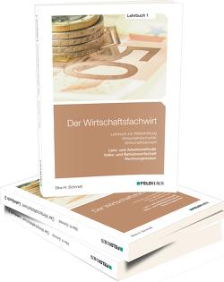 Der Wirtschaftsfachwirt / Gesamtausgabe von Glockauer,  Jan, Schmidt,  Elke H
