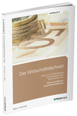 Der Wirtschaftsfachwirt / Lehrbuch 2 von Glockauer,  Jan, Schmidt,  Elke H
