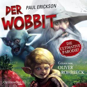 Der Wobbit von Erickson,  Paul, Rohrbeck,  Oliver, Weinert,  Simon
