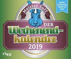 Der Wochenendkalender 2019 von Suff,  Meister