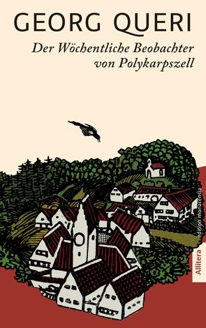 Der Wöchentliche Beobachter von Polykarpszell von Queri,  Georg