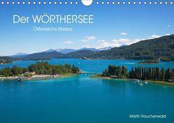 Der Wörthersee – Österreichs Riviera (Wandkalender 2019 DIN A4 quer) von Rauchenwald,  Martin