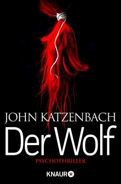 Der Wolf von Katzenbach,  John, Kreutzer,  Anke, Kreutzer,  Eberhard