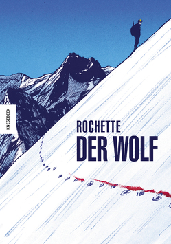Der Wolf von Kootz,  Anja, Rochette,  Jean-Marc