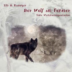 Der Wolf am Fenster von Radinger,  Elli H., Rauen,  Lisa