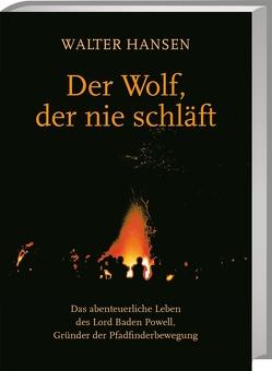 Der Wolf, der nie schläft von Hansen,  Walter
