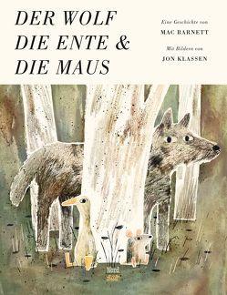 Der Wolf, die Ente und die Maus von Barnett,  Mac, Bodmer,  Thomas, Klassen,  Jon