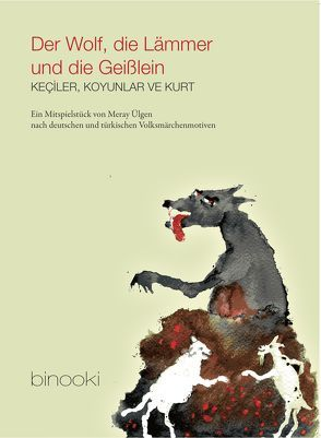 Der Wolf, die Lämmer und die Geißlein von Ülgen,  Meray