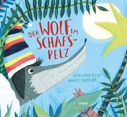 Der Wolf im Schafspelz von Fiedler,  Amrei, Rose,  Barbara