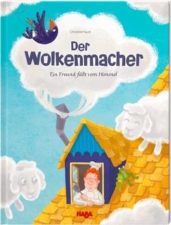 Der Wolkenmacher von Faust,  Christine, Schmidt,  Annika, Storch,  Imke