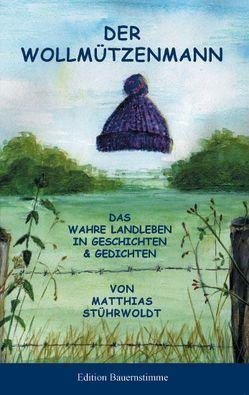 Der Wollmützenmann von Stührwoldt,  Matthias