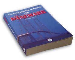 Der Worktrotter-Ratgeber für Dänemark von Fink,  Dagmar