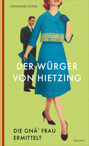 Der Würger von Hietzing von Scheib,  Constanze