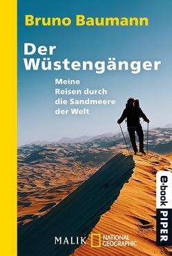 Der Wüstengänger von Baumann,  Bruno