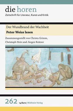 Der Wundbrand der Wachheit von Grimm,  Christa, Hein,  Christoph, Krätzer,  Jürgen