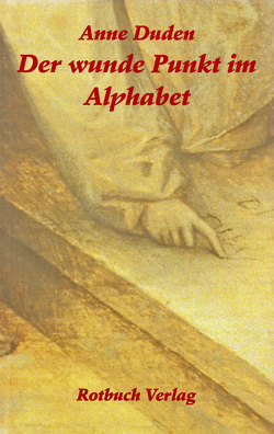 Der wunde Punkt im Alphabet von Duden,  Anne