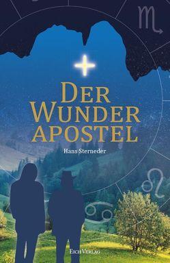 Der Wunderapostel von Sterneder,  Hans