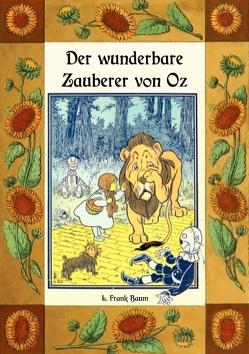 Der wunderbare Zauberer von Oz – Die Oz-Bücher Band 1 von Baum,  L. Frank