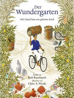 Der Wundergarten von Elbe,  Brigitte, Nivola,  Claire A, Rosenstock,  Barb