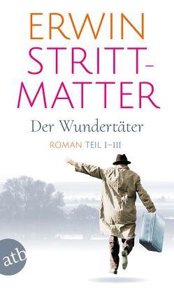 Der Wundertäter von Strittmatter,  Erwin