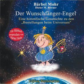 Der Wunschfänger-Engel von Mohr,  Bärbel