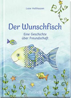 Der Wunschfisch von Habermeier,  Silvia, Holthausen,  Luise