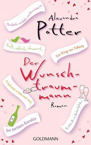 Der Wunschtraummann von Potter,  Alexandra, Retterbush,  Stefanie