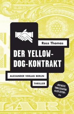 Der Yellow-Dog-Kontrakt von Diedrich,  Stella, Haefs,  Gisbert, Massmann,  Edith, Thomas,  Ross