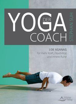 Der Yoga-Coach von Suh,  Stephan