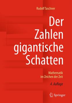 Der Zahlen gigantische Schatten von Taschner,  Rudolf
