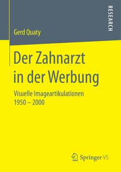 Der Zahnarzt in der Werbung von Quaty,  Gerd