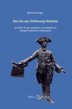 Der Zar aus Schleswig-Holstein von Mager,  Bernhard