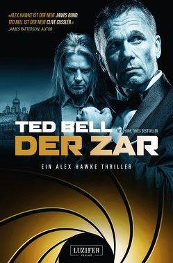 Der Zar von Bell,  Ted, Schiffmann,  Andreas