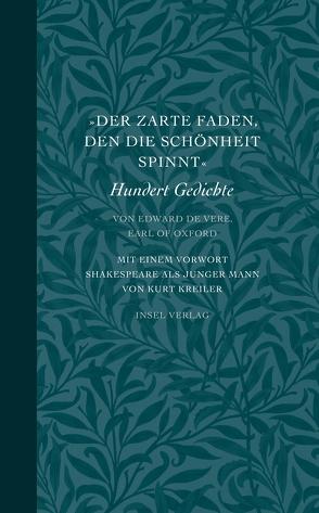»Der zarte Faden, den die Schönheit spinnt« von Kreiler,  Kurt, Vere,  Earl of Oxford,  Edward de