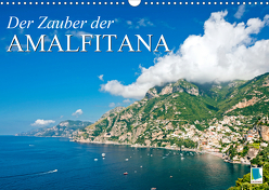 Der Zauber der Amalfitana (Wandkalender 2020 DIN A3 quer) von CALVENDO